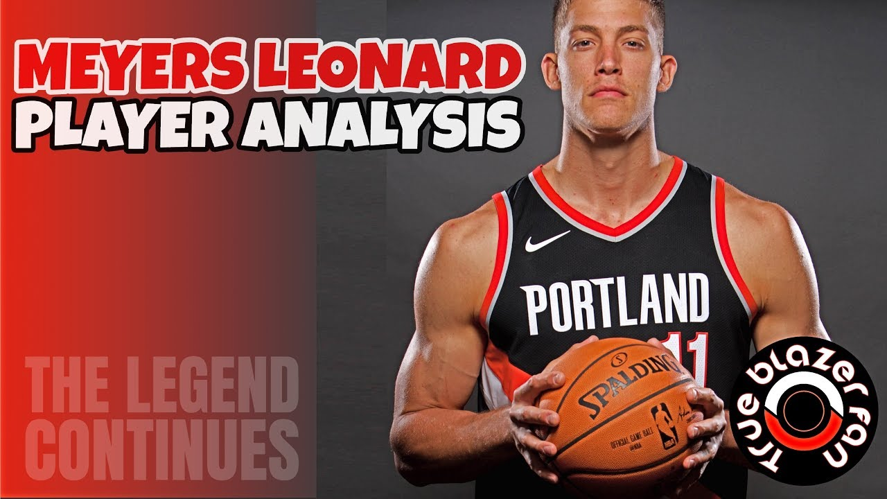 How Much Will Meyers Leonard Play Next Year  - YouTube ced2f38ef