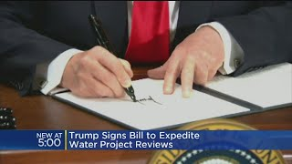 Trump Signs Bill To Expedite Water Project Work