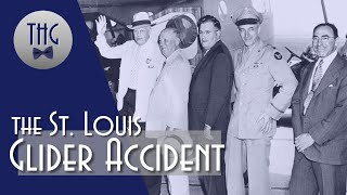 The 1943 St. Louis Glider Accident