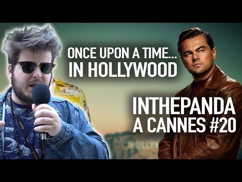Once Upon a Time... In Hollywood - InThePanda à Cannes