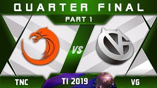 TNC vs VG [LEGENDARY] TI9 The International 2019 Highlights Dota 2 - [Part 1]