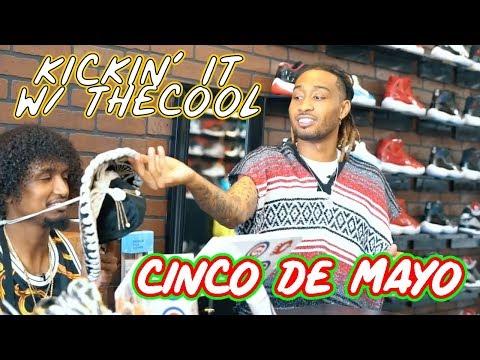 KICKN' IT W/ TheCOOL EP. 4 - Did we buy fake kicks on CincoDeMayo?