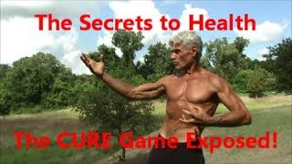 The Secrets to Health | The CURE Game Exposed!
