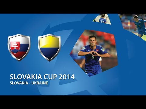 Slovakia Cup 2014: Slovakia - Ukraine
