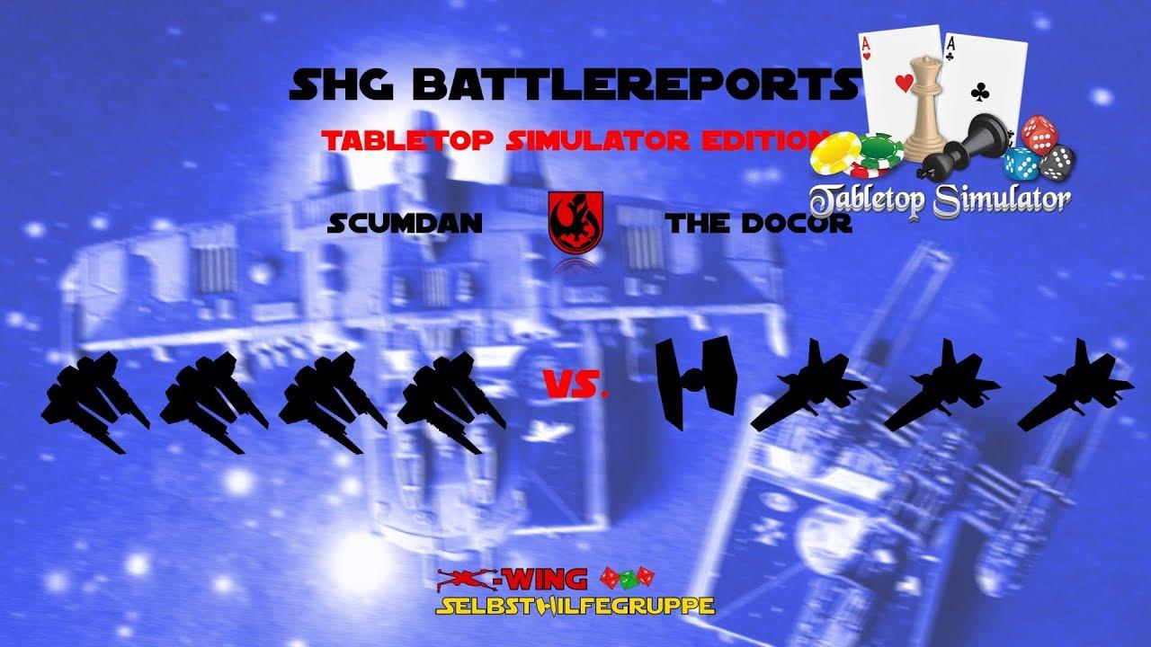 X-Wing TTS Episode 1 - Erste Schritte im Tabletop Simulator (4 Fangs vs   Seyn Marana & 3 Gunboats)