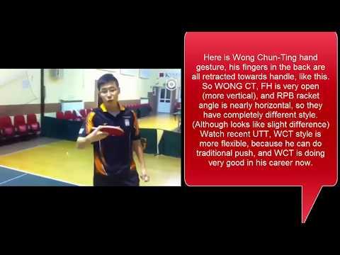 [TT lesson]Wang Zengyi_RPB (Compare Wang hao 王皓& Wong CT hold)