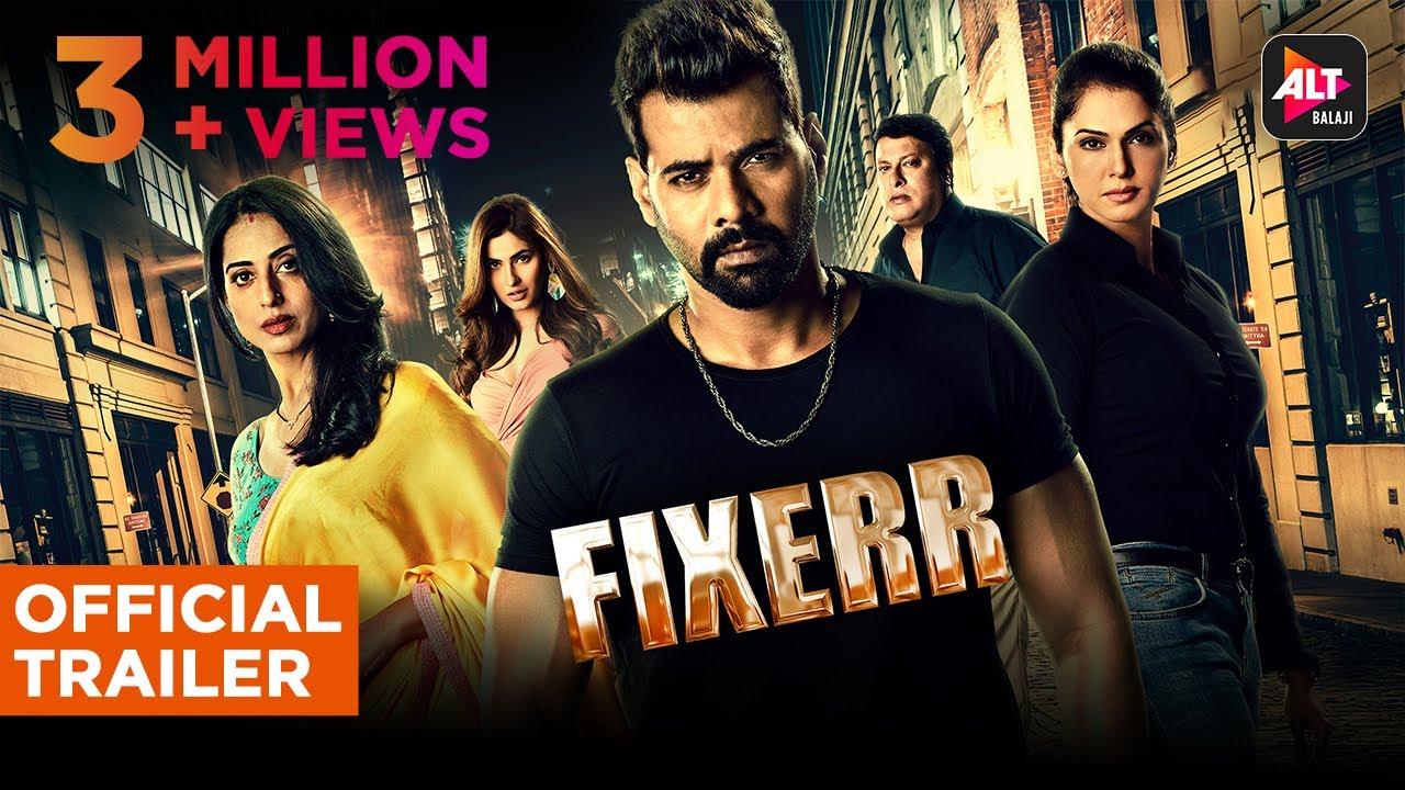 Fixerr Ab Game Badlega | Official Trailer | Shabir Ahluwalia | Isha | Anshuman | Varun | Mahie | ALT