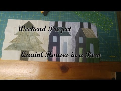 Weekend Project - Quaint Houses in a Row Quilt Block