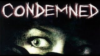 Condemned: Criminal Origins Gameplay (PC HD)