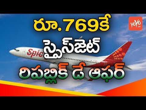 SpiceJet Great Republic Day Sale Offer Air Tickets at 769 Rupees | YOYO TV Channel