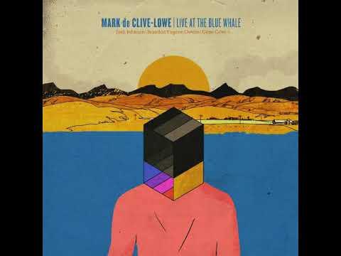 Mark de Clive-Lowe - Live At The Blue Whale [Full Album]