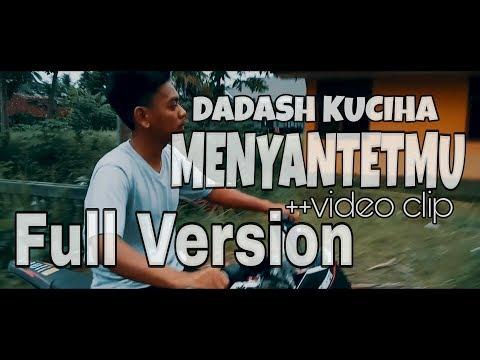 MENYANTETMU - DADASH KUCIHA Video Clip Full Version (Parody Dash Uciha - Merindukanmu)