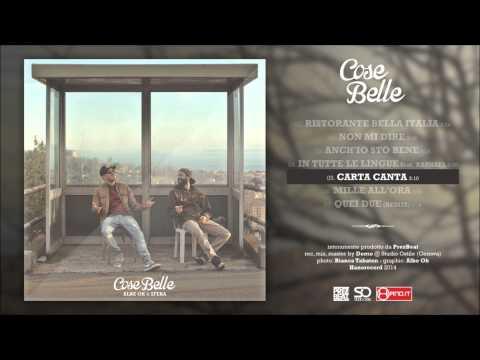 Albe Ok & Sfera - Carta canta | #CoseBelle
