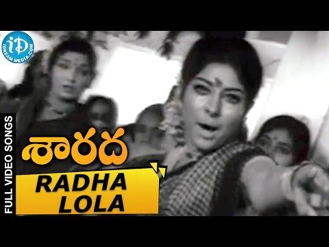 Sarada Movie - Radha Lola Gopala Video Song || Sharada || Shobhan Babu ||  Jayanthi