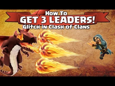 How to Get 3 Leaders - Glitch in Clash of Clans