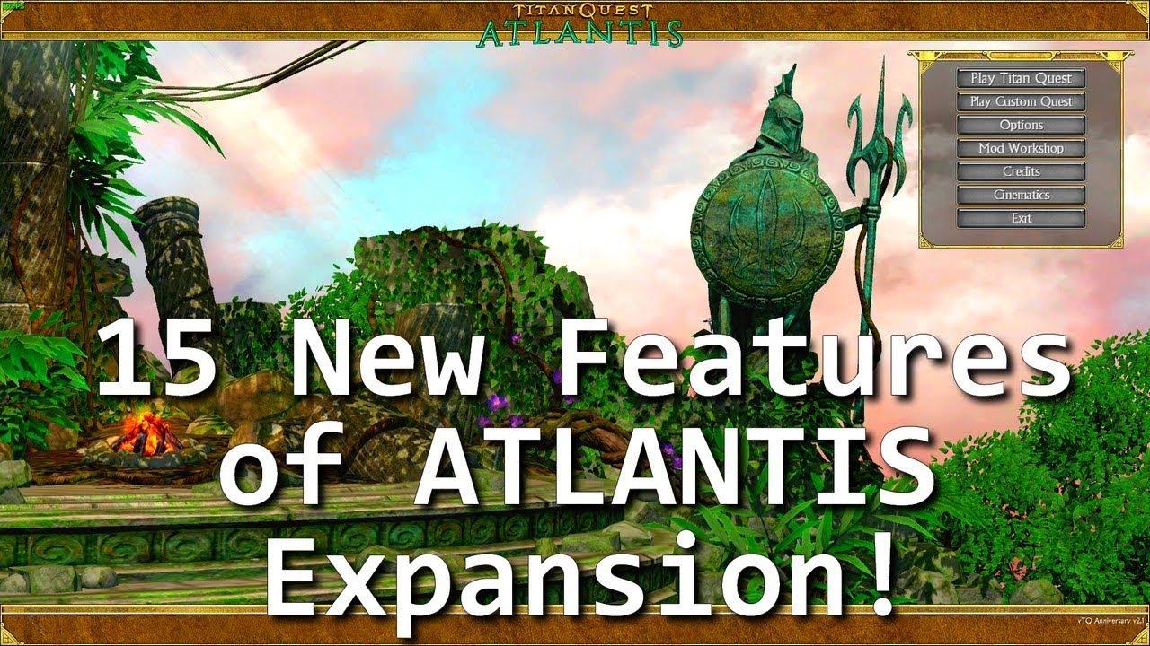 Titan Quest: ATLANTIS TOP 15 New Features