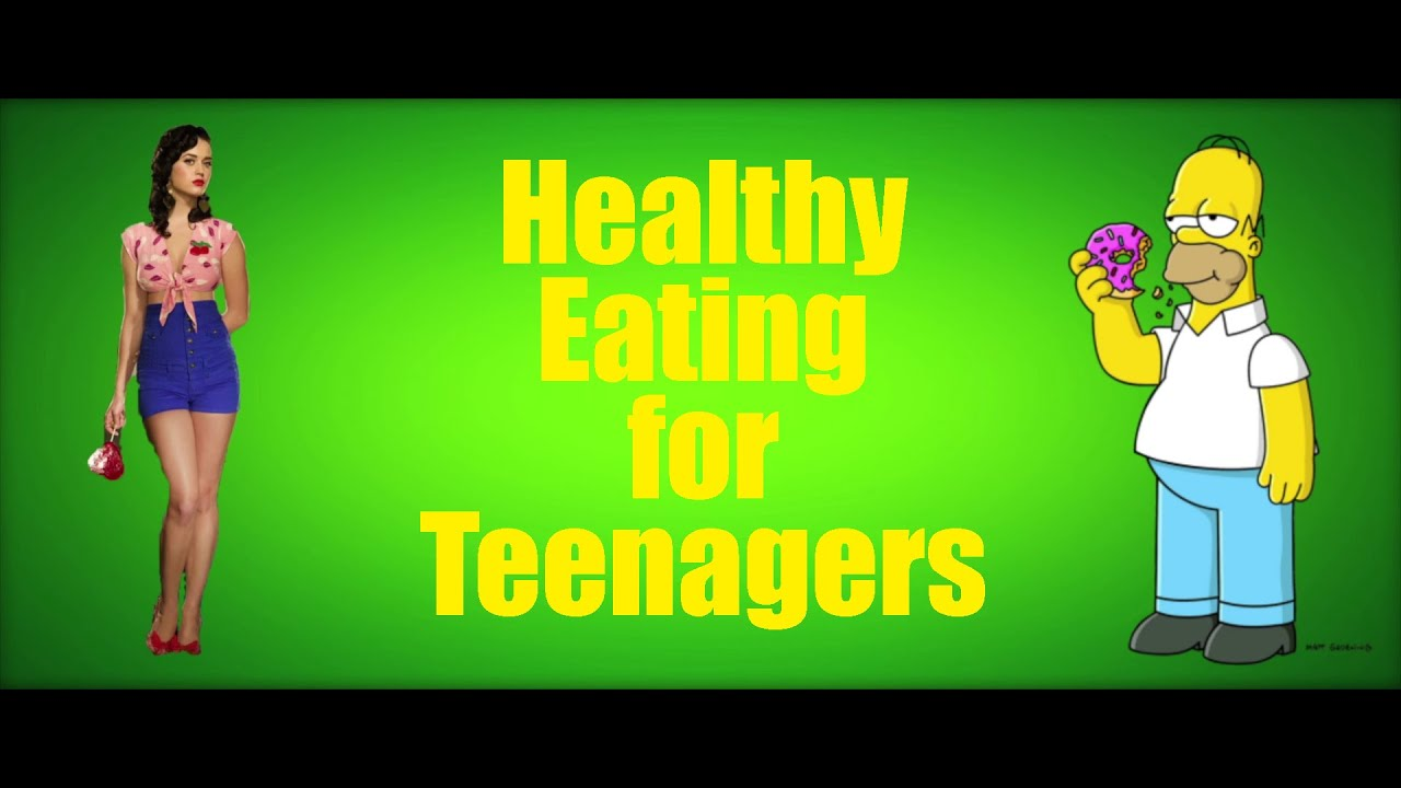 Healthy Eating for Teenagers - YouTube