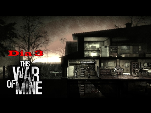This War of Mine Game Play PT BR Dia 3 |