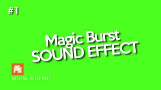 magic burst sound effect video, magic burst sound effect clip
