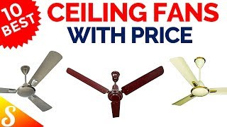10 Best Ceiling Fans in India with Price | 2018