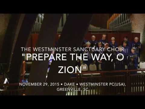 """Prepare the Way, O Zion"" (Dake)"