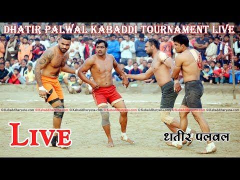 DHATIR PALWAL (धतीर पलवल ) ||  KABADDI HARYANA || LIVE