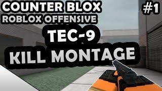 COUNTER-BLOX: ROBLOX OFFENSIVE TEC-9 KILL MONTAGE #1