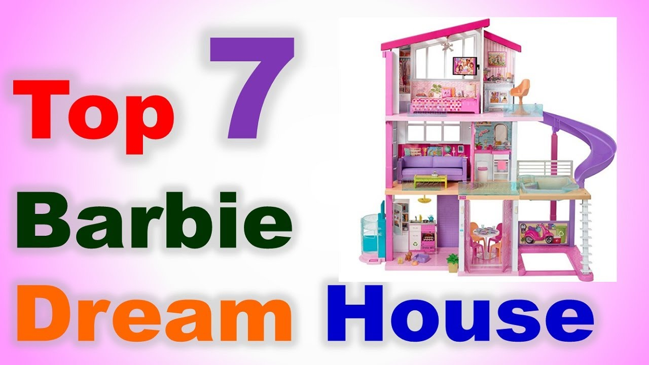 Top 7 Barbie Dream House In India 2020 With Price Barbie Doll House Playset Youtube
