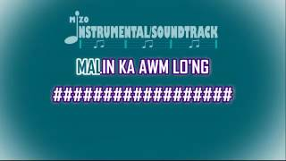 MALIN KA AWM LO'NG Karaoke Lyric On Screen (In The Style of Rualthanchhingi, Nonoi)