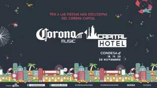 ¡Corona Capital Hotel!