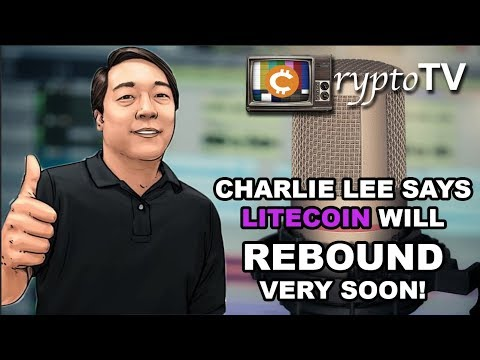 Charlie Lee Says Litecoin Price Will Rebound And Come Back Up Fairly Soon!!!!! (Vechain Analysis)