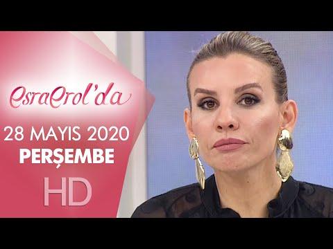Esra Erol'da 28 Mayıs 2020 | Perşembe
