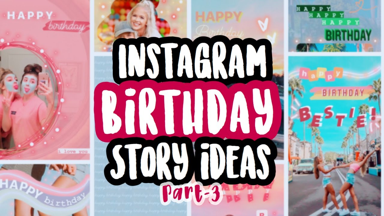 Aesthetic Instagram Birthday Story Ideas Part 3 Youtube