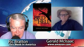 This Week in America with Ric Bratton - BIRD FROM HELL  THIRD EDITION by Gerald McIsaac