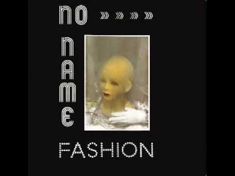 No Name - Fashion (Extended Version) 1989 Zyx Records