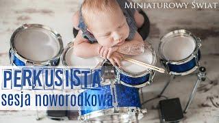 sesja noworodkowa Perkusista / newborn session Drummer