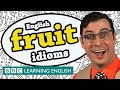 Fruit idioms - Learn English idioms with The Teacher