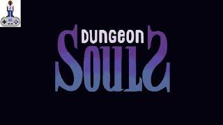 Dungeon Souls   Gameplay   STEAM/PC