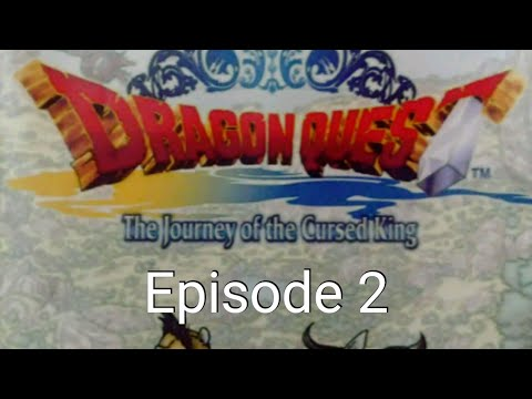 Dragon Quest: The journey of the cursed king Ep#2 Daughter of the fortune  teller