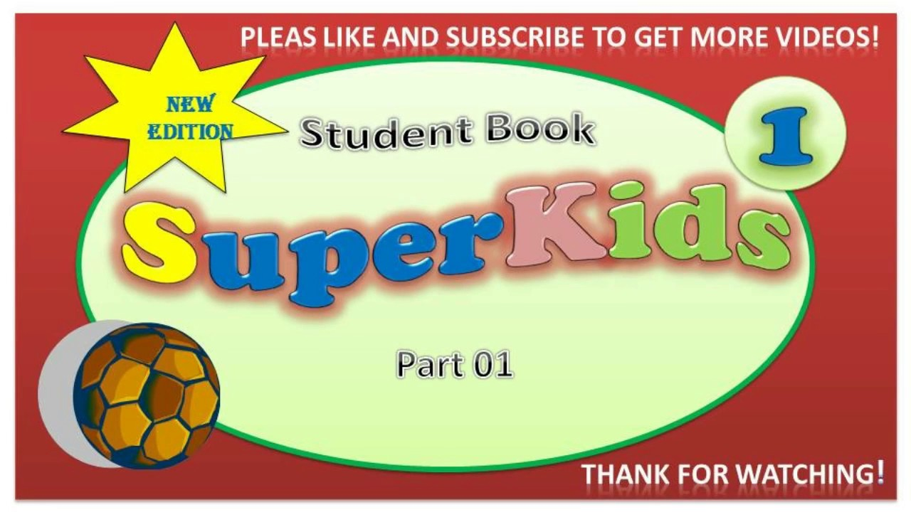 Super Kids - Student Book Part 1 - YouTube