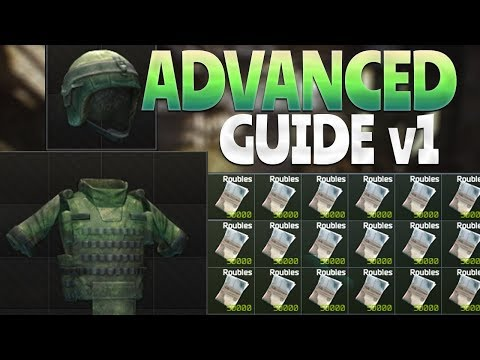 Advanced Guide v1 (Escape From Tarkov)