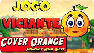 Jogo Viciante - Cover Orange Journey Wild West