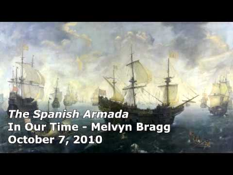 The Spanish Armada - In Our Time (BBC Radio 4) - Melvyn Bragg