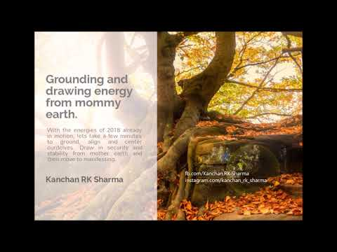Grounding and Drawing energy from Mother Earth - Guided proc