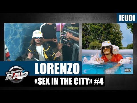 Youtube: Planète Rap – Lorenzo « Sex in the city » #Jeudi