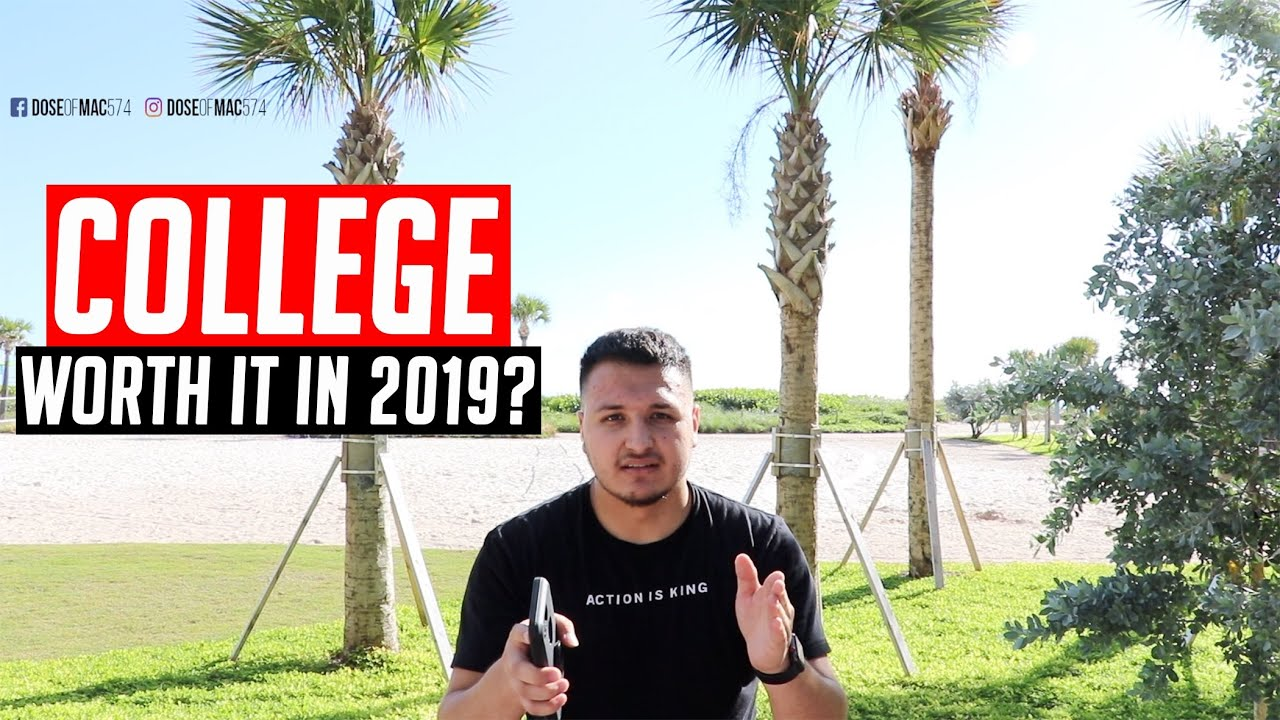 Is it worth going to college in 2019