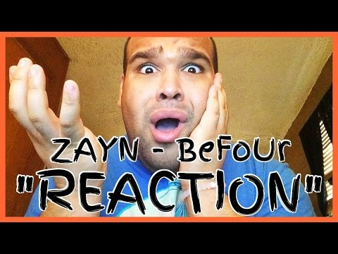 ZAYN - BeFoUr [REACTION]