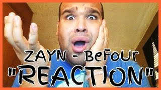 ZAYN - BeFoUr [REACTION]