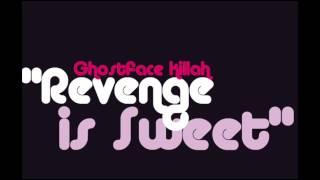 Ghostface Killah - Revenge is sweet