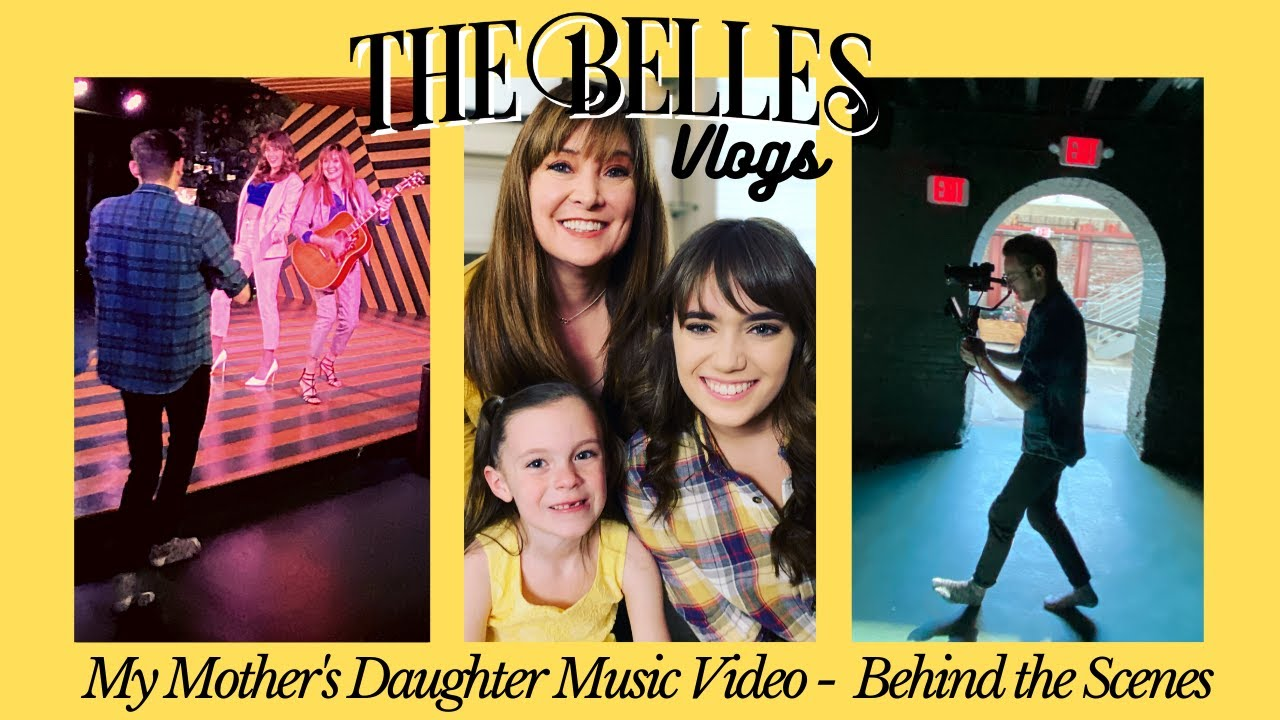 The Belles Vlogs My Mother S Daughter Music Video Behind The Scenes Youtube